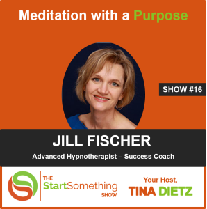 Meditation with a Purpose - Tina Dietz & Jill Fischer