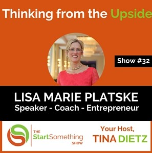 Thinking from the Upside - Tina Dietz & Lisa Marie Platske